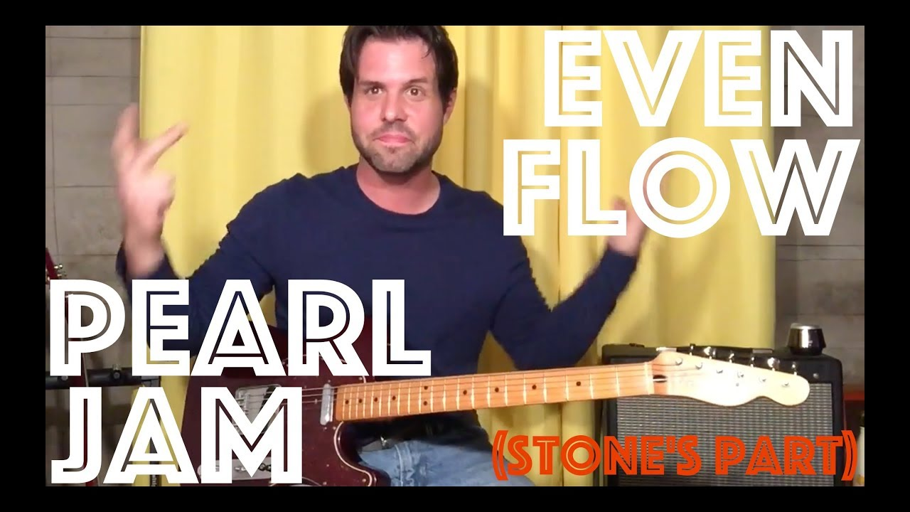 Guitar Lesson How To Play Pearl Jams Even Flow Stones Part