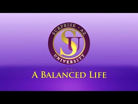 Surprise University - A Balanced Life video thumbnail