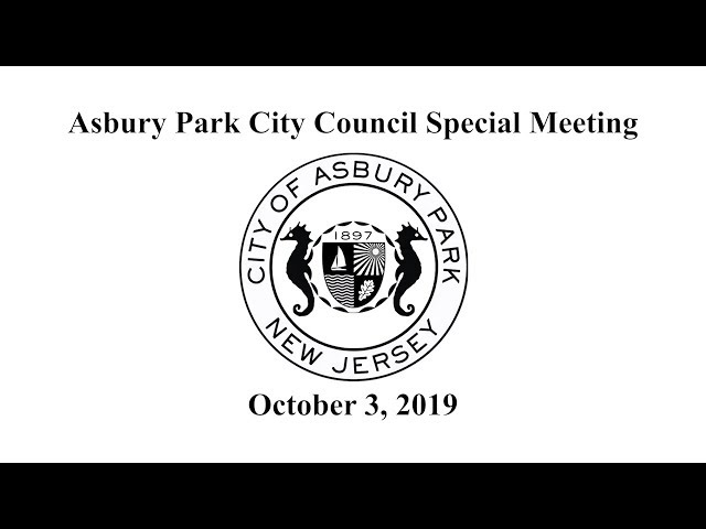 Asbury Park City Council Special Meeting - October 3, 2019