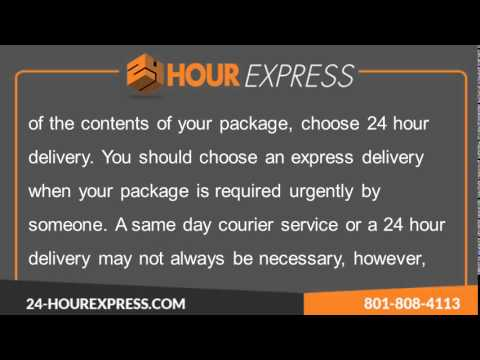 24 Hour Express -- When to Choose Same Day Delivery Service