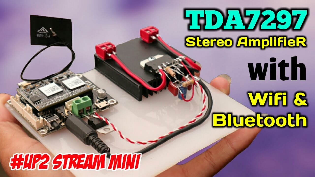 DIY 30 Watts Stereo Amplifier with Wifi & Bluetooth Connection | UP2 Stream Mini