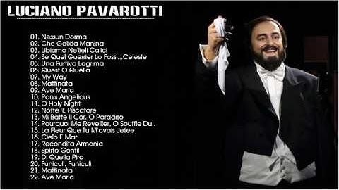 best of luciano pavarotti  luciano pavarotti greatest hits full