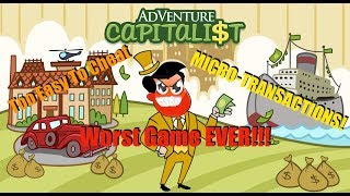 There's not much to say about AdVenture Capitalist other than AdVenture Capitalist is just plain terrible. AdVenture Capitalist is way too easy to cheat, ...