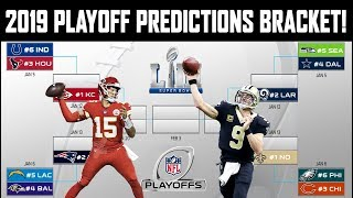 2019 NFL PLAYOFF PREDICTIONS! FULL BRACKET! MY SUPERBOWL PREDICTION MAY SHOCK YOU!