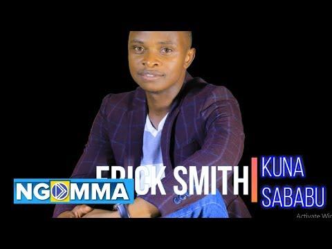 Erick Smith - Kuna Sababu (Audio Video Lyrics)