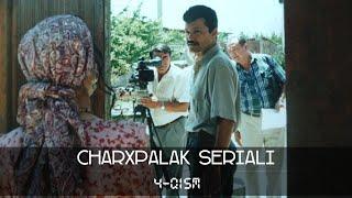 Charhpalak seriali 4-qism | Чархпалак сериали 4-кисм