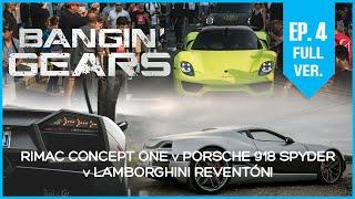 LAMBORGHINI REVENTÓN v RIMAC CONCEPT ONE v PORSCHE 918 SPYDER AT CAR WEEK! BANGIN' GEARS - Episode 4