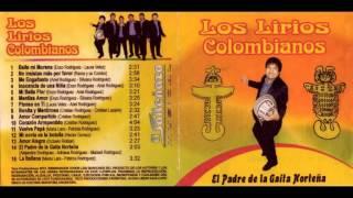 Los Lirios Colombianos - Bonita y Mentirosa