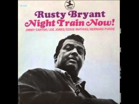 Rusty Bryant - With these hands -1969