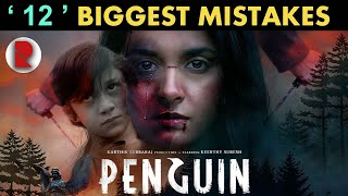 ' PENGUIN ' - 12 Biggest Mistakes in Movie !!!