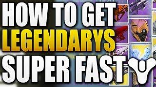 Destiny - HOW TO GET LEGENDARYS SUPER FAST !!