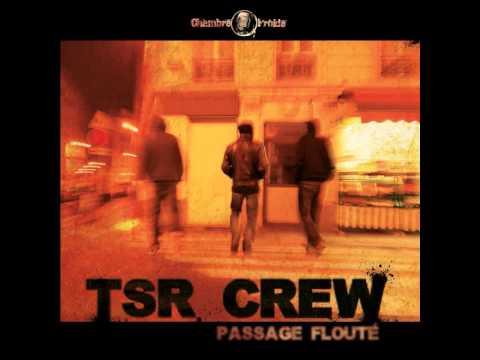 TSR Crew - Ici