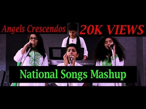 National Songs Mashup - Angels Crescendos