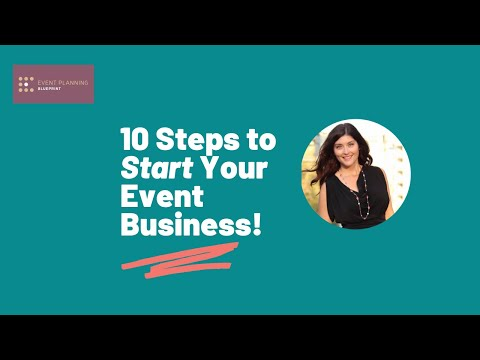 10 Steps To Start Your Event Planning Business