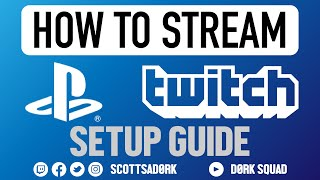How to Stream to TWITCH on PS4 - Setup Guide