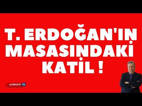 T. ERDOĞAN'IN MASASINDAKİ  KATİL ! (Sabahattin Önkibar-Alternatif) #haber