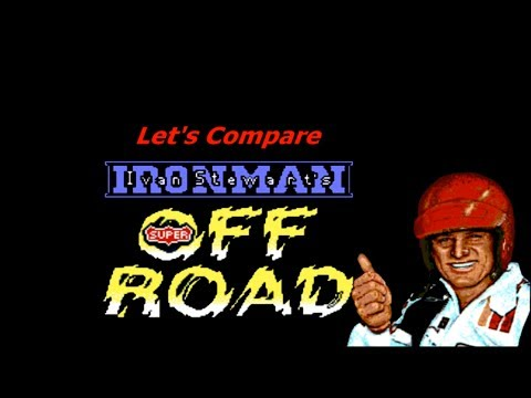 """Let's Compare ( Ivan """"Ironman"""" Stewart's Super Off Road )"""