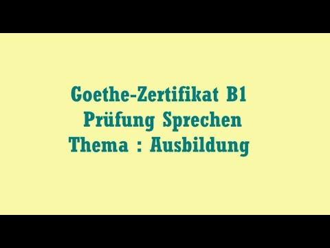 Goethe Zertifikat B1 Prüfung Sprechen Thema Ausbildung скачать видео
