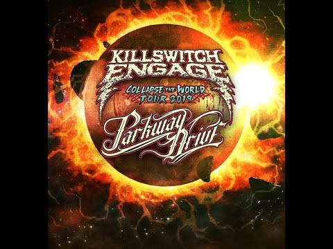 "Killswitch Engage + Parkway Drive 2019 tour w/ After The Burial ""Collapse The World Tour""!"