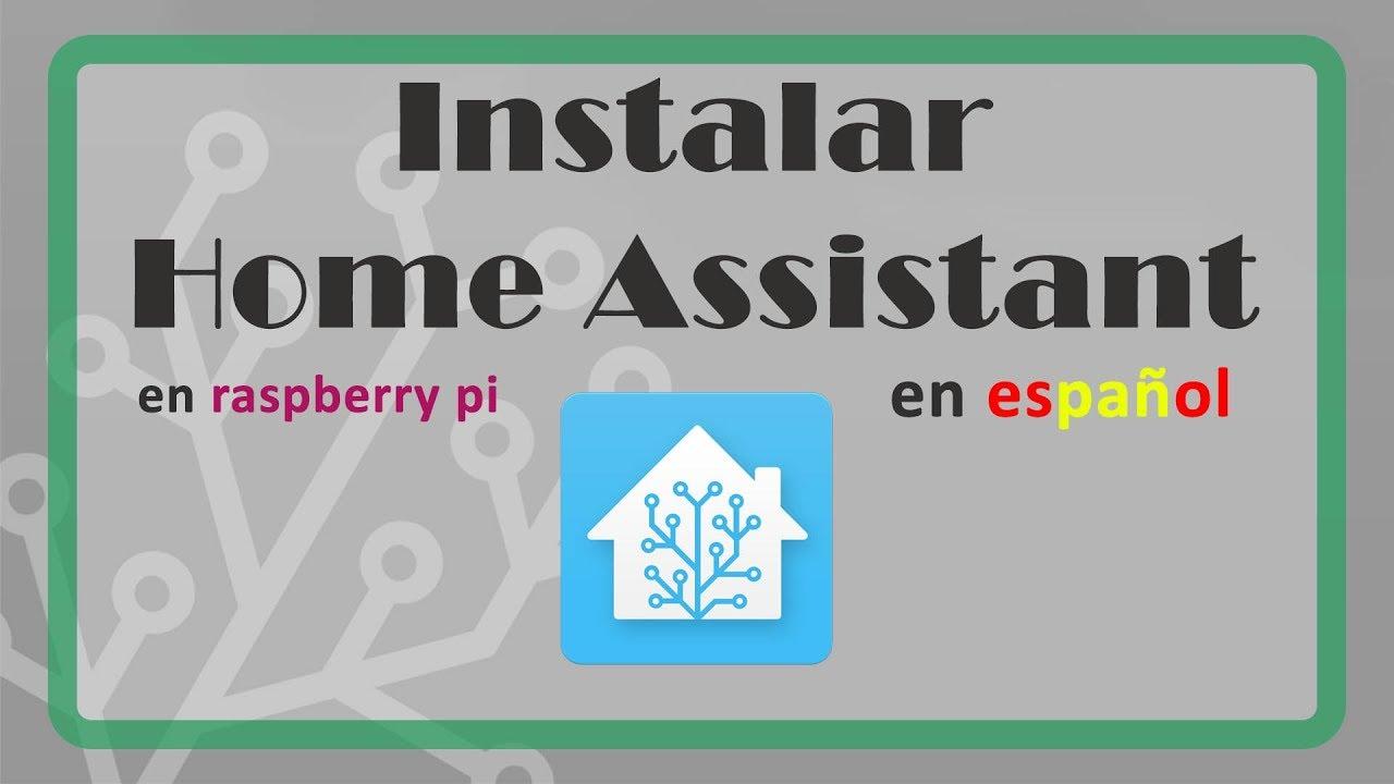 ✅ Instalar Home Assistant en Español (Hassio)