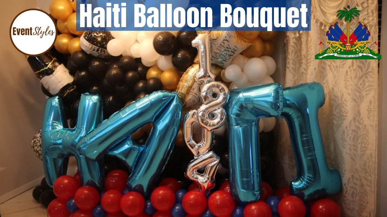 Haiti Balloon Bouquet 🇭🇹 | Haitian Independence Day 🇭🇹 | Haitian Flag Day Decoration Ideas 🇭🇹