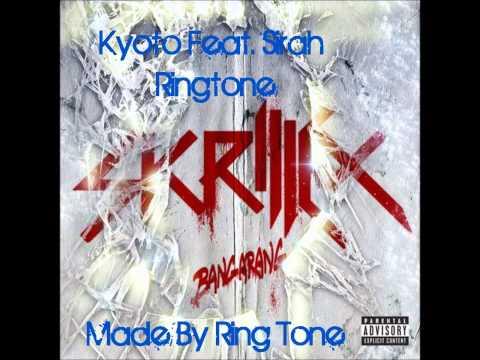 Kyoto - Skrillex (feat Sirah) Ringtone (Free Download Link)