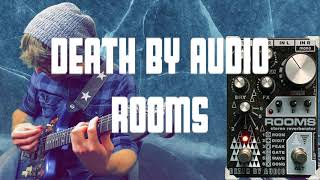 Writing Songs With the Death By Audio: ROOMS (FULL STEREO DEMO)