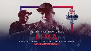 Semifinal Regional Lima, Perú 2018 - Red Bull Batalla de los Gallos