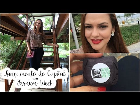 Vlog: Brunch Lançamento Capital Fashion Week 2016