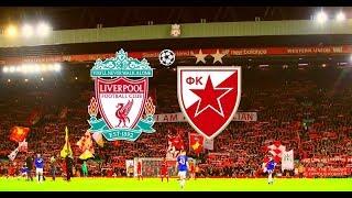 مباشر مبارات ليفربول ضد النجم الأحمر  التعليق العربي LIVERPOOL VS. CRVENA ZVEZDA