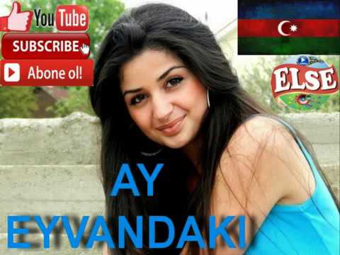 A GOY DONDAKI AY EYVANDAKI AZERBAIJAN...