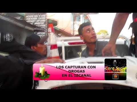 LOS CACHAN CON DROGAS EN EL IZCANAL