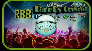 RanDy CorNeleZ Ft DandyBarakati_Ba Jao Jo [RBB] 2018