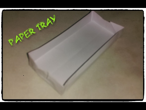How to make a simple Paper Tray