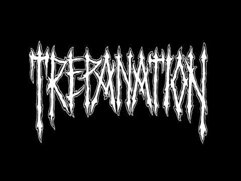 TREPANATION — The Absurd