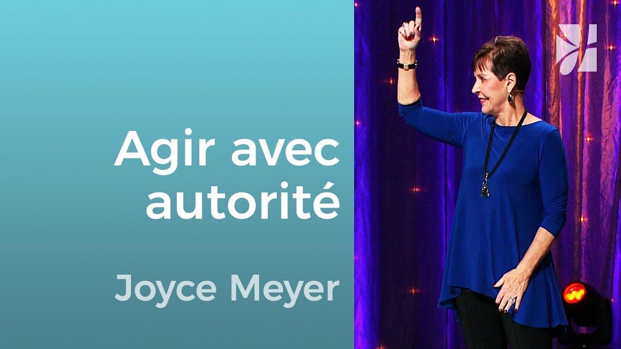 Dieu nous donne l'autorité pour agir ! (1/2) - Joyce Meyer - Grandir avec Dieu