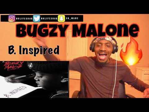 """BUGZY MALONE """"B. INSPIRED"""" REVIEW AND REACTION"""