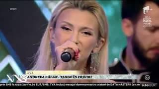 Andreea Balan - Tango in priviri LIVE