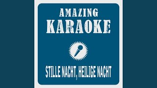Stille Nacht, Heilige Nacht (Karaoke Version) (Originally Performed By Modern Christmas Company)