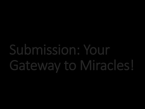 SUBMISSION YOUR GATEWAY TO MIRACLES by Rev. Brendo S. Medina