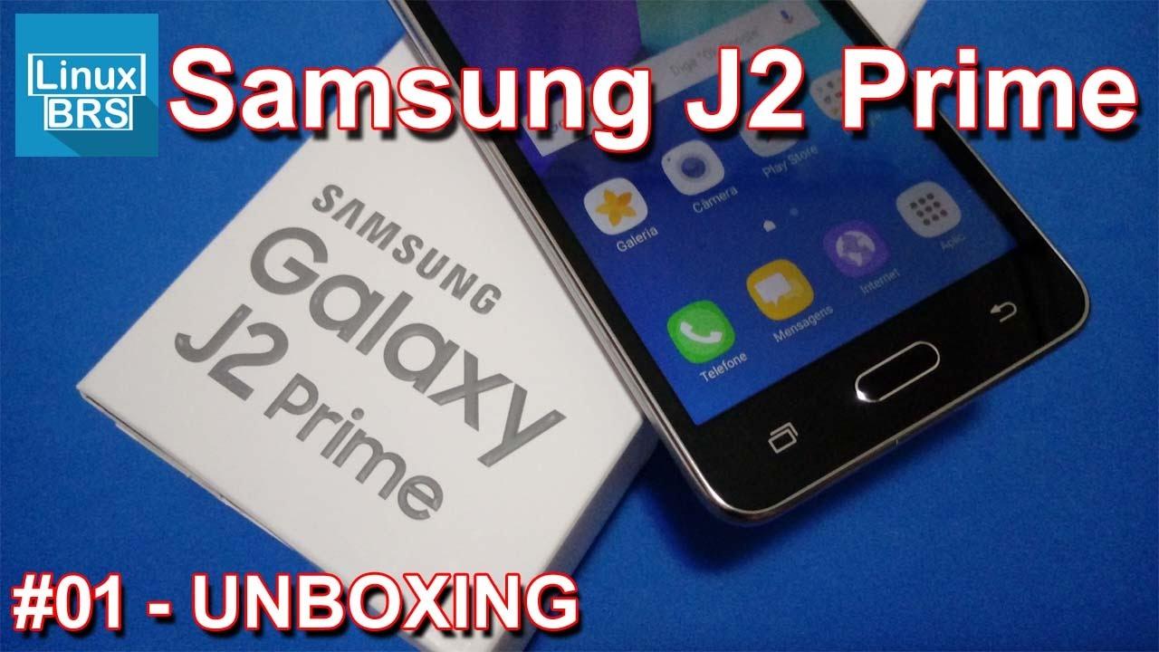 Samsung Galaxy J2 Prime Unboxing E Especificações