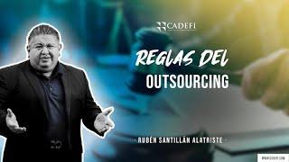 Cadefi   Reglas del Outsourcing   01 de Junio