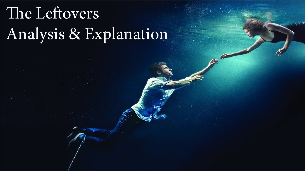 Download The Leftovers Analysis & Explanation