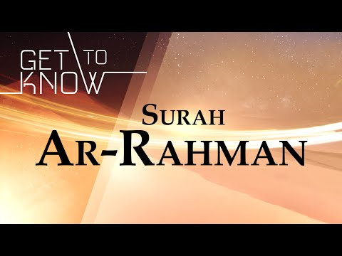 GET TO KNOW: Ep. 11 - Surah Ar-Rahman - Nouman Ali Khan - Quran Weekly
