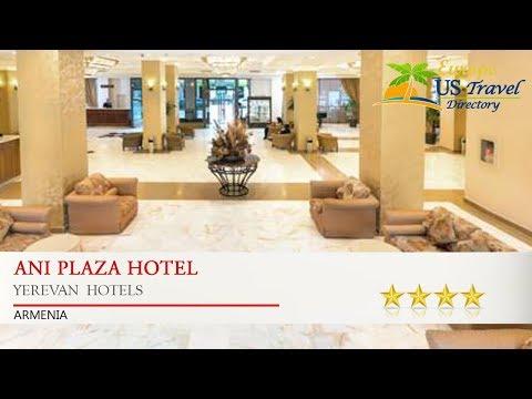 Ani Plaza Hotel - Yerevan  Hotels, Armenia