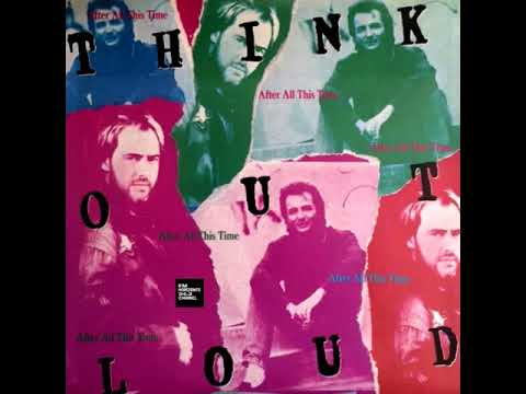 Think Out Loud - After All This Time (LYRICS)