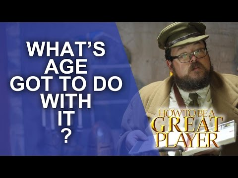 Great Role Player - Roleplaying Characters of different Ages - RPG Player Character Tips GM Tips