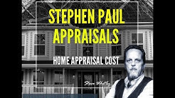 Home Appraisal Cost; How Much Does An Appraisal Cost?