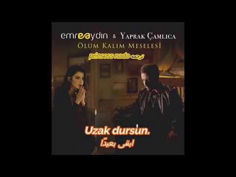 إيمره أيدن مسألة حياة أو موت مترجمه Emre Aydın - Yaprak çamlıca - Ölüm Kalım Meselesi