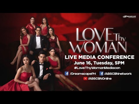 Love Thy Woman Media Conference | June 16, 2020
